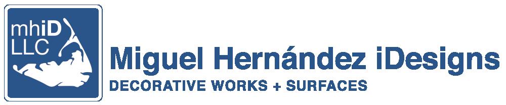 mhiD LLC - Miguel Hernández iDesigns | Decorative Works + Surfaces
